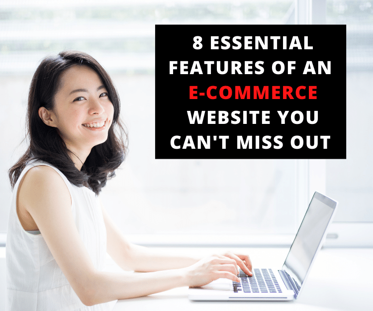 8 essential features your e-commerce website must have